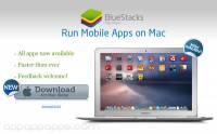 """有電腦就可以享用所有Android Apps: """"Bluestacks""""推出Mac版本 Windows版亦可下載"""