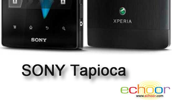 Sony 再有兩手機洩漏 Tapioca、 Nypon