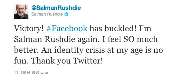 薩爾曼‧魯西迪(Salman Rushdie)在推特友的協助下,才換回自己的 Facebook 帳號名...
