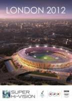 明年倫敦奧運將可在英 美 日以 7 680 x 4 320 收看「戶外」轉播!