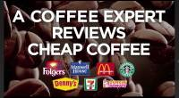 平價咖啡攻略 Cheap Coffee Reviewed By A Coffee Expert