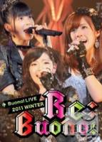 Buono Buono LIVE 2011winter ∼Re;Buono ∼ DVD