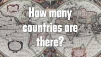 世界到底有幾個國家,答案你知道嗎?看看短短幾分鐘的影片來了解一下吧