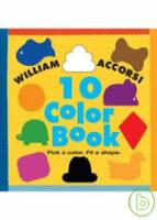 The 10 Color Book: Pick a Color Fit a Shape