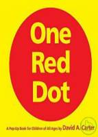 One Red Dot: A Pop-up Book for Children of All Age
