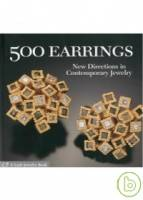 500 Earrings: New Directions in Contemporary Jewel
