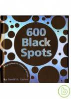 600 Black Spots: A Pop-up Book for Children of All
