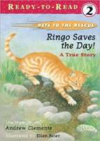 Ringo Saves the Day : A True Story