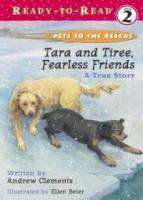 Tara and Tiree Fearless Friends: A True Story