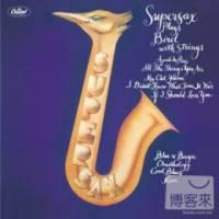 Supersax Supersax 的「菜鳥名演集」Supersax Plays Bird With Strings