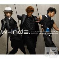w-inds. 10th Anniversary Best Album -We dance for