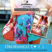 【Orobianco 愛.分享!】 來店分享您和Orobianco的合照即贈500元現金抵用券