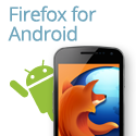 【Firefox 祕技】Firefox for Android 為更多手機提供更多功能